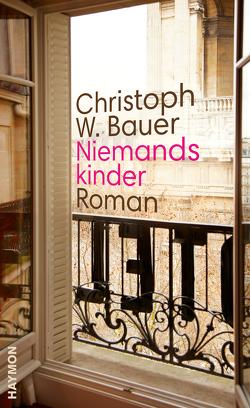 Niemandskinder von Bauer,  Christoph W.