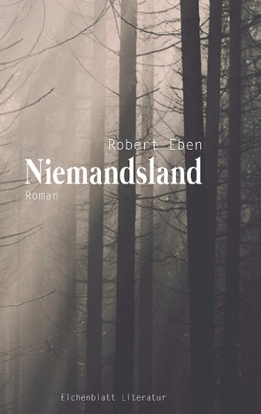 Niemandsland von Eben,  Robert, Literatur,  Eichenblatt