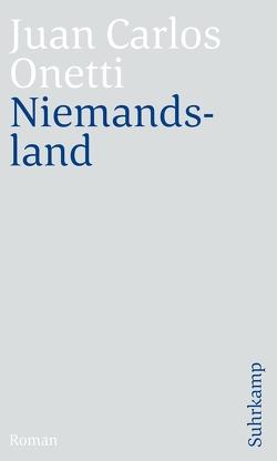 Niemandsland von Dormagen,  Jürgen, Giersberg,  Sabine, Onetti,  Juan Carlos