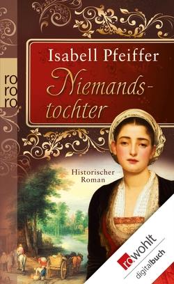 Niemandstochter von Pfeiffer,  Isabell