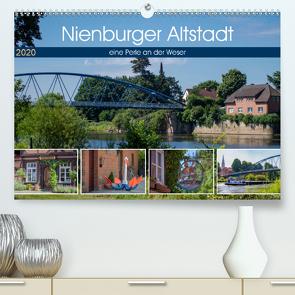 Nienburger Altstadt, eine Perle an der Weser (Premium, hochwertiger DIN A2 Wandkalender 2020, Kunstdruck in Hochglanz) von Riedel,  Tanja