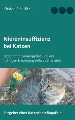Niereninsuffizienz bei Katzen von Schulitz,  Kirsten