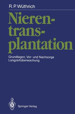 Nierentransplantation von Wüthrich,  Rudolf P.