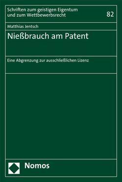 Nießbrauch am Patent von Jentsch,  Matthias
