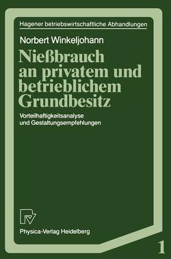 Nießbrauch an privatem und betrieblichem Grundbesitz von Winkeljohann,  Norbert