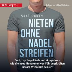 Nieten ohne Nadelstreifen von Balthasar,  Cord, Grimm,  Michael A., Nauert,  Axel