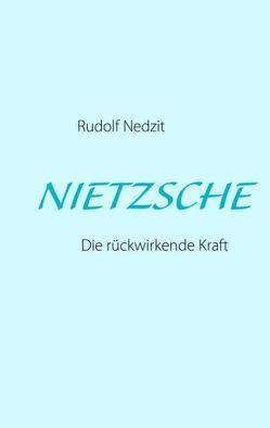 NIETZSCHE von Nedzit,  Rudolf
