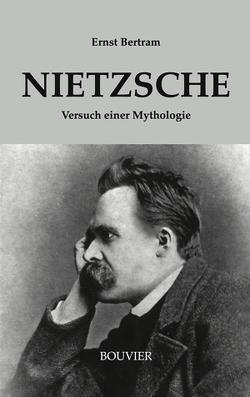 Nietzsche von Bertram,  Ernst