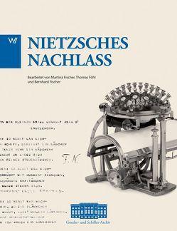 Nietzsche Nachlass von Fischer,  Bernhard, Fischer,  Martina, Föhl,  Thomas
