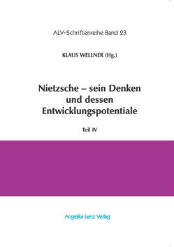 Nietzsche – sein Denken und dessen Entwicklungspotentiale von Kiss,  Endre, Klaiber,  Tilo, Niemeyer,  Christian, Sagnol,  Marc, Senigaglia,  Cristiana, Wellner,  Klaus