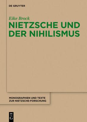 Nietzsche und der Nihilismus von Brock,  Eike