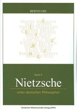 Nietzsche unter deutschen Philosophen von Oei,  Bernd
