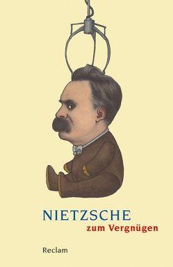 Nietzsche zum Vergnügen von Lütkehaus,  Ludger