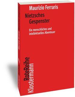 Nietzsches Gespenster von Ferraris,  Maurizio, Osterloh,  Malte