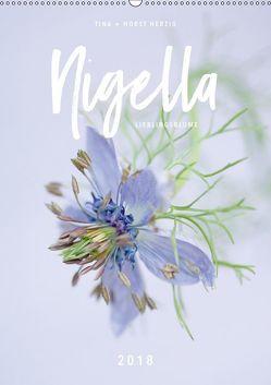 Nigella Lieblingsblume (Wandkalender 2018 DIN A2 hoch) von + Horst Herzig,  Tina