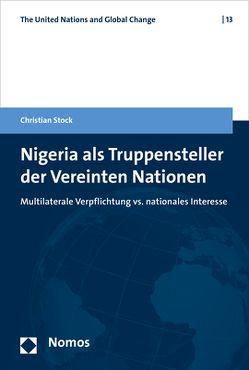 Nigeria als Truppensteller der Vereinten Nationen von Stock,  Christian