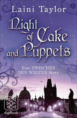 Night of Cake and Puppets von Strüh,  Anna Julia, Strüh,  Christine, Taylor,  Laini