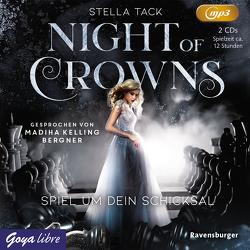 Night of Crowns. Spiel um dein Schicksal von Kelling Bergner,  Madiha, Tack,  Stella