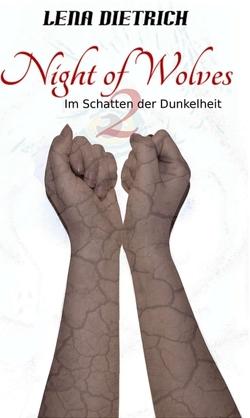Night of Wolves 2 von Dietrich,  Lena