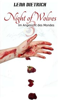 Night of Wolves 3 von Dietrich,  Lena