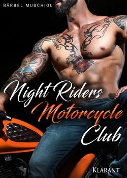 Night Riders Motorcycle Club von Muschiol,  Bärbel