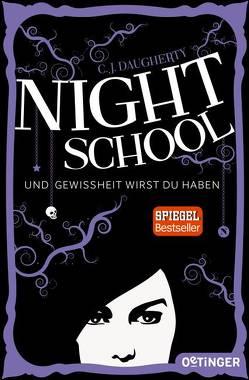 Night School. Und Gewissheit wirst du haben. von Daugherty,  C.J., Klöss,  Peter, Liepins,  Carolin, Wurm,  Jutta