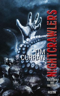 Nightcrawlers – Kreaturen der Finsternis von Curran,  Tim