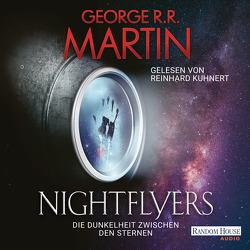 Nightflyers von Kuhnert,  Reinhard, Martin,  George R.R., Würz,  Maike