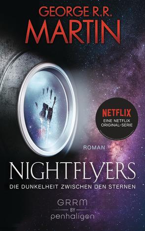 Nightflyers – Die Dunkelheit zwischen den Sternen von Martin,  George R.R., Würz,  Maike