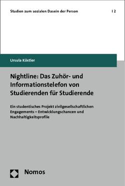 Nightline: Das Zuhör- und Informationstelefon von Studierenden für Studierende von Köstler,  Ursula