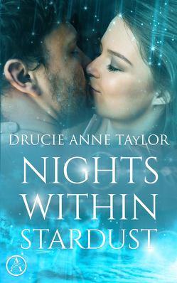 Nights within Stardust von Taylor,  Drucie Anne