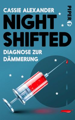 Nightshifted von Alexander,  Cassie, Lungstraß,  Charlotte
