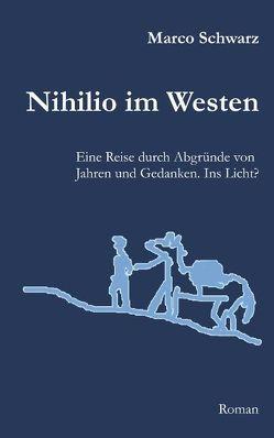 Nihilio im Westen von Schwarz,  Marco
