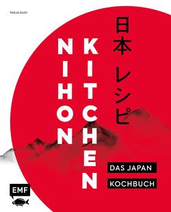Nihon Kitchen – Das Japan-Kochbuch von Dusy,  Tanja, Einwanger,  Klaus Maria