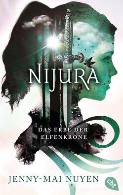 Nijura – Das Erbe der Elfenkrone von Nuyen,  Jenny-Mai