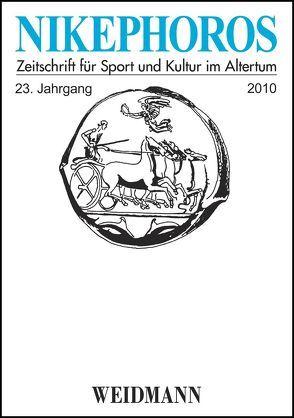 Nikephoros – Zeitschrift für Sport und Kultur im Altertum von Decker,  Wolfgang, Howie,  Gordon, Mauritsch,  Peter, Petermandl,  Werner, Rollinger,  Robert