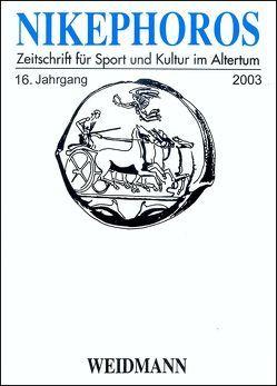 Nikephoros – Zeitschrift für Sport und Kultur im Altertum von Decker,  Wolfgang, Mauritsch,  Peter, Petermandl,  Werner, Rollinger,  Robert, Ulf,  Christoph, Weiler,  Ingomar