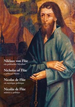 Niklaus von Flüe, ein politischer Mystiker von Appius,  Guido, Signer,  Walter