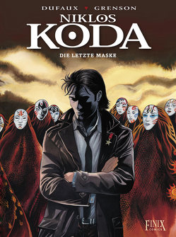 Niklos Koda / Die letzte Maske von Dufaux,  Jean, Grenson,  Olivier