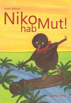 NIKO HAB MUT von Ballhorn,  Kirstin
