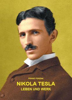 Nikola Tesla von Ferzak,  Franz
