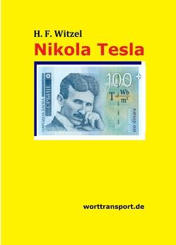 Nikola Tesla von Fellmuth,  Bernd, Plepelić,  Zvonko, Witzel,  Herbert Friedrich