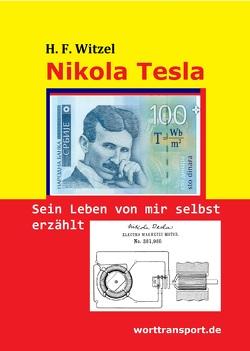 Nikola Tesla von Witzel,  Herbert Friedrich