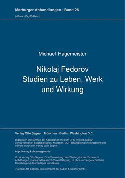 Nikolaj Fedorov. Studien zu Leben, Werk und Wirkung von Hagemeister,  Michael