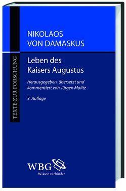 Nikolaos von Damaskus: Leben des Kaisers Augustus von Malitz,  Jürgen
