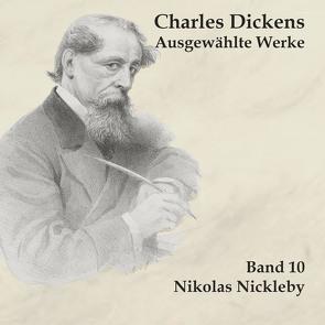 Nikolas Nickleby von Dickens,  Charles, Kohfeldt,  Christian, Schmidt,  Hans Jochim