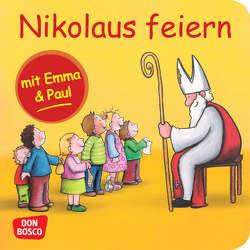 Nikolaus feiern mit Emma und Paul. Mini-Bilderbuch. von Bohnstedt,  Antje, Lehner,  Monika