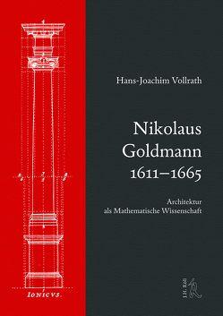 Nikolaus Goldmann 1611-1665 von Vollrath,  Hans-Joachim