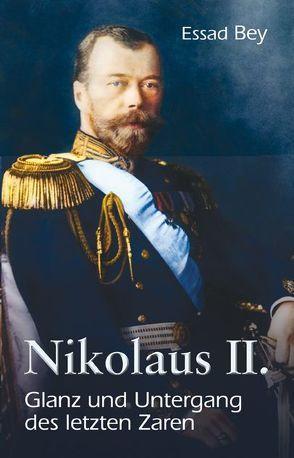 Nikolaus II. von Bey,  Essad, Delabar,  Walter, Samsami,  Behrang