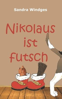 Nikolaus ist futsch von Windges,  Sandra